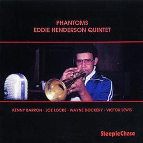 Eddie Henderson - Phantoms [CD]