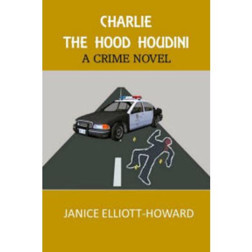 Charlie The Hood Houdini