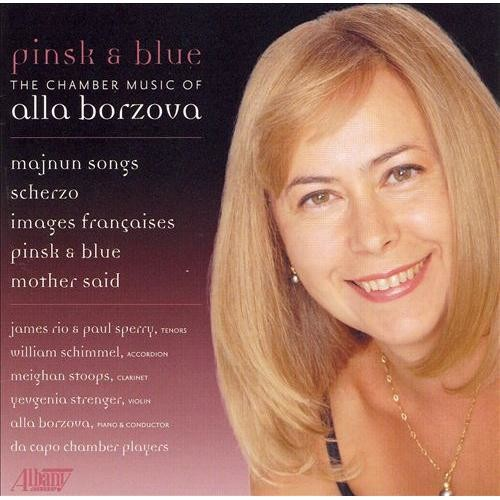 Pinsk & Blue: The Chamber Music of Alla Borzova [CD]