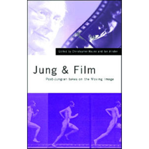 Jung and Film: Post-Jungian Takes on the Moving Image / Edition 1