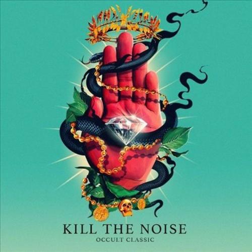 Kill the noise - Occult classic [Explicit Lyrics] (CD)