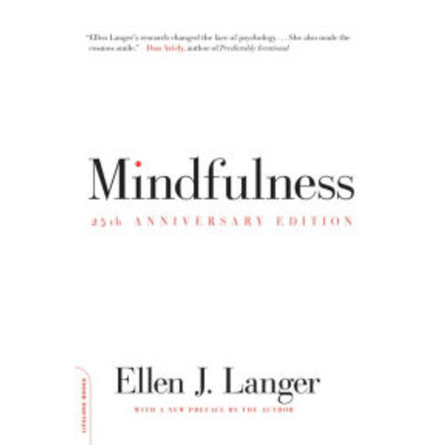 Mindfulness, 25th anniversary edition