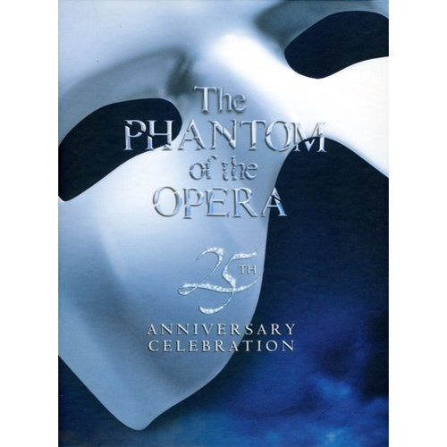 Phantom of the Opera: 25th Anniversary
