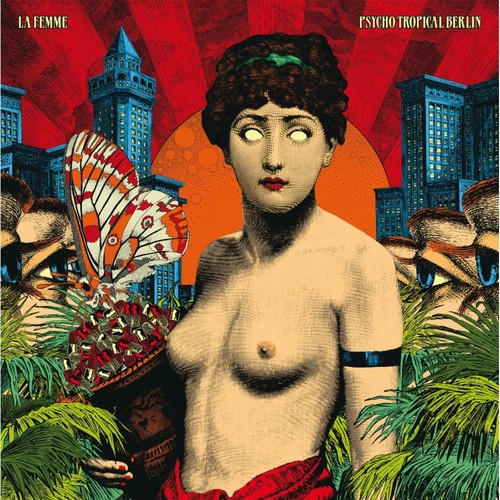 Psycho Tropical Berlin [CD]