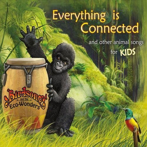 Everything Is Connected (and Other Animal Songs for Kids) [CD]