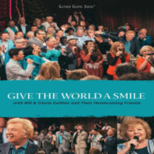 Gaither Gospel Series: Give the World a Smile