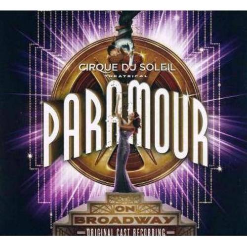Cirque du Soleil: Paramour [Original Broadway Cast Recording] [CD]