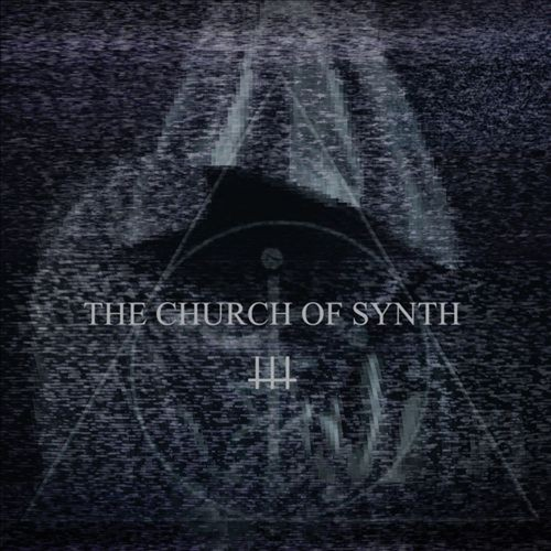 The Church of Synth [CD]