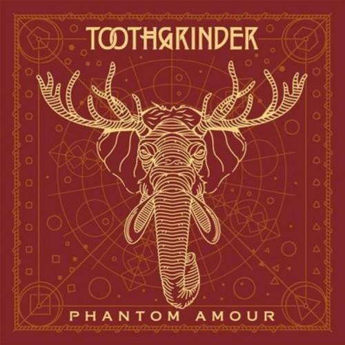 Toothgrinder - Phantom Amour (CD)