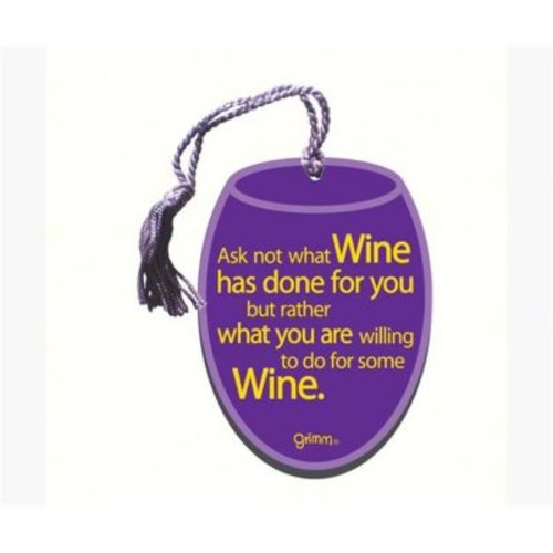 Grimm Ask Not What Wine Has Done for You But Rather Bottle Gift Magnet Tag (GC22896)