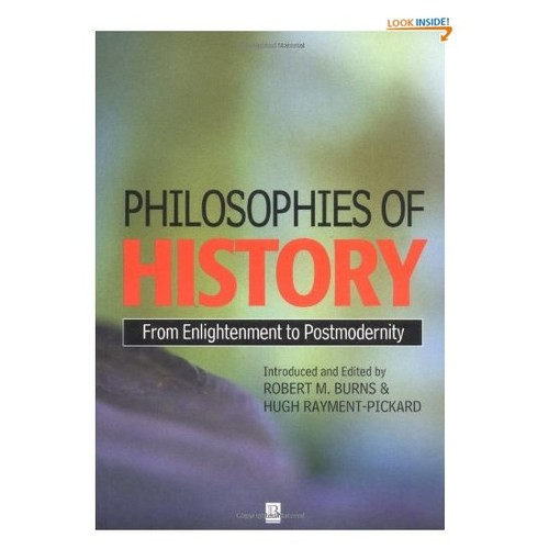 Philosophies of History: From Enlightenment to Post-Modernity