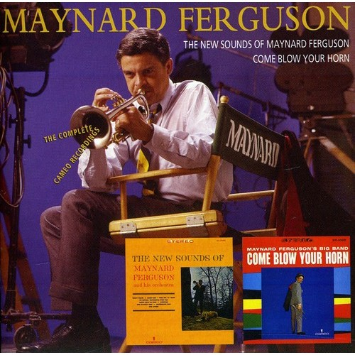 The New Sounds of Maynard Ferguson/Come Blow Your Horn: The Complete Cameo Recordings [CD]