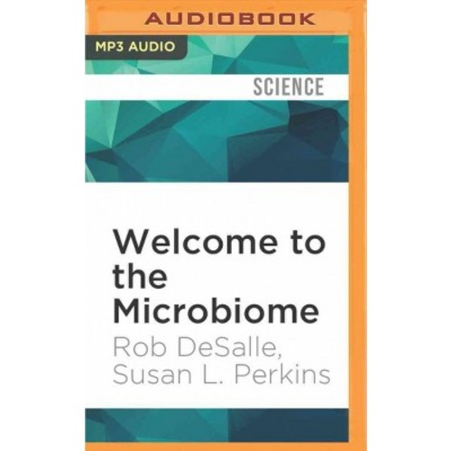 Welcome to the Microbiome (MP3-CD) (Rob Desalle)
