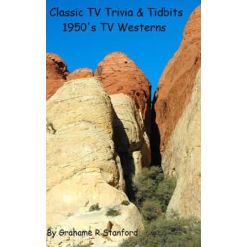 Classic TV Trivia & Tidbits: 1950's TV Westerns