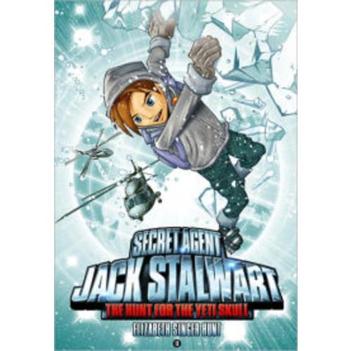 The Hunt for the Yeti Skull: Nepal (Secret Agent Jack Stalwart Series #13)