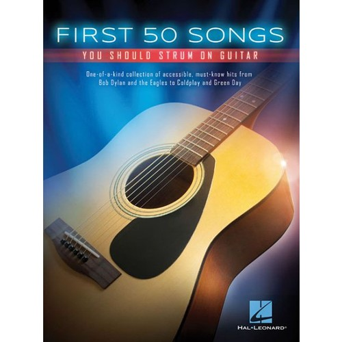 First 50 Songs You Should Strum on Guitar