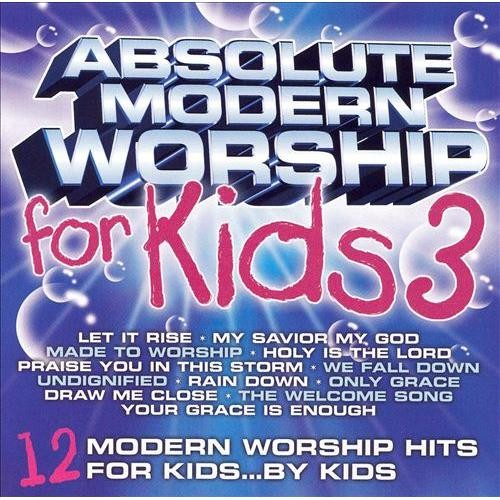 Absolute Modern Worship for Kids, Vol. 3 [CD]