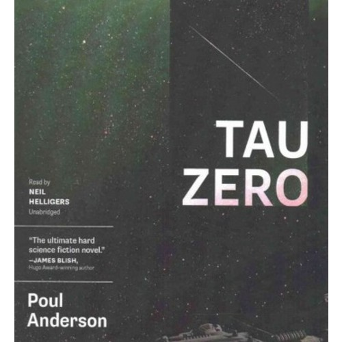Tau Zero (Unabridged) (CD/Spoken Word) (Poul Anderson)