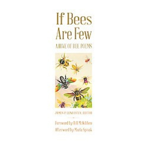 If Bees Are Few: A Hive of Bee Poems (Hardcover)
