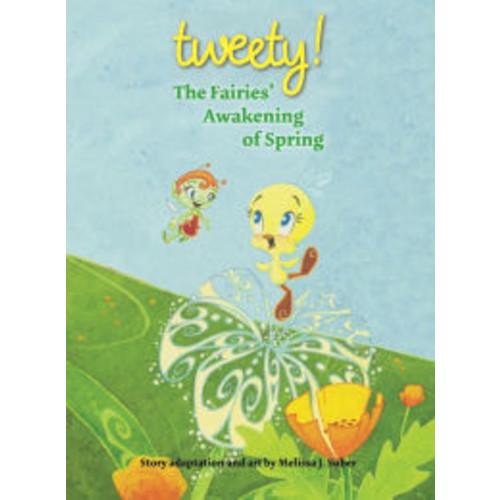 Tweety: The Fairies' Awakening of Spring