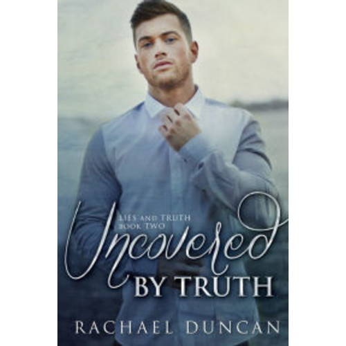 Uncovered by Truth