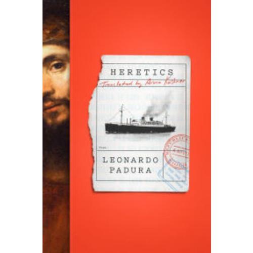 Heretics: A Novel