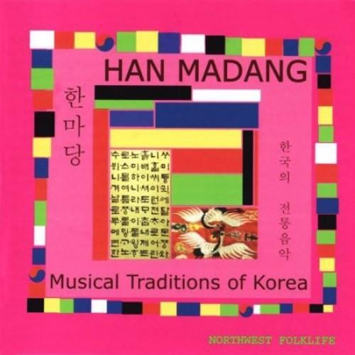 Han Madang: Musical Traditions of Korea [CD]