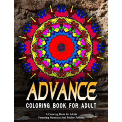 ADVANCED COLORING BOOKS FOR ADULTS - Vol.17: adult coloring books best sellers for women