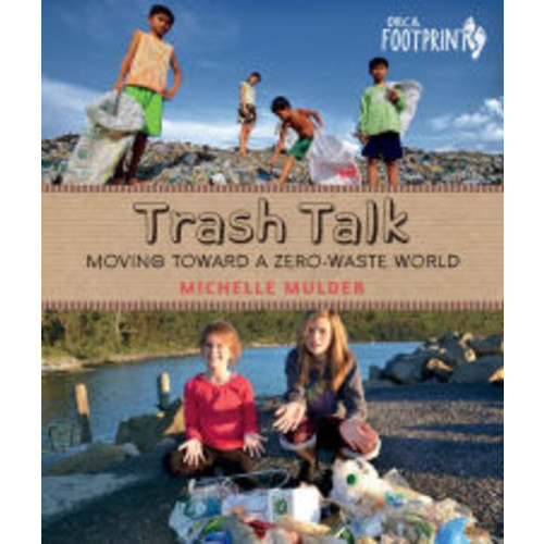 Trash Talk!: Moving Toward a Zero-Waste World