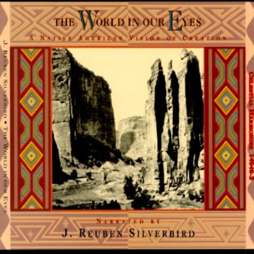 The World In Our Eyes (A Native American Vision of Creation) [CD]