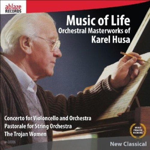 Music of Life: Orchestral Masterworks of Karel Husa [CD]