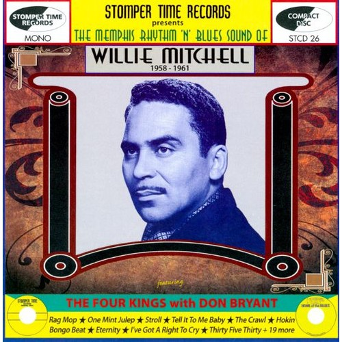The Memphis Rhythm 'n' Blues Sound of Willie Mitchell (1958-1961) [CD]