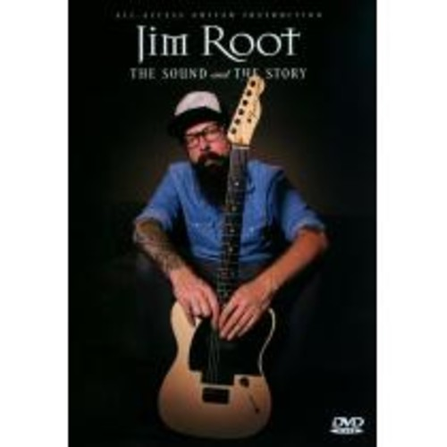 Jim Root: The Sound and the Story [DVD] [2013]