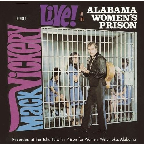 Live at the Alabama Women's Prison [CD]