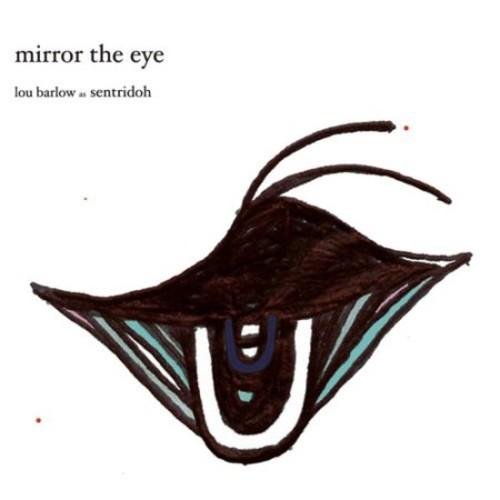 Mirror the Eye [CD]