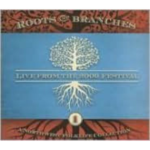 Roots And Branches: A Northwest Folklife Collection