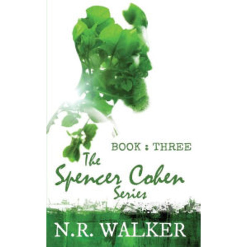 The Spencer Cohen Series Book Three