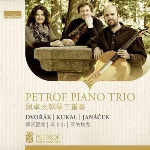 Petrof Piano Trio - Dvorak, Kukal & Janacek