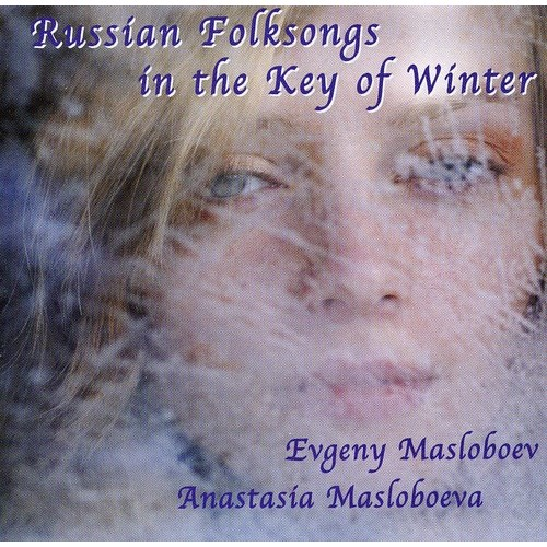 Russian Folksongs in the Key of Winter [CD]