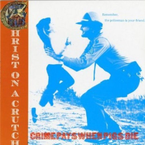 Crime Pays When Pigs Die [LP] - VINYL