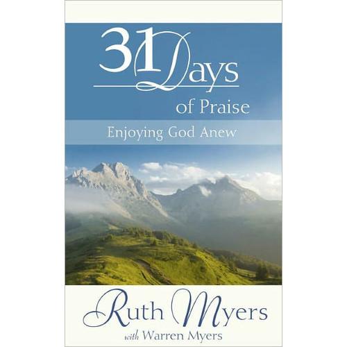 31 Days of Praise: Enjoying God A