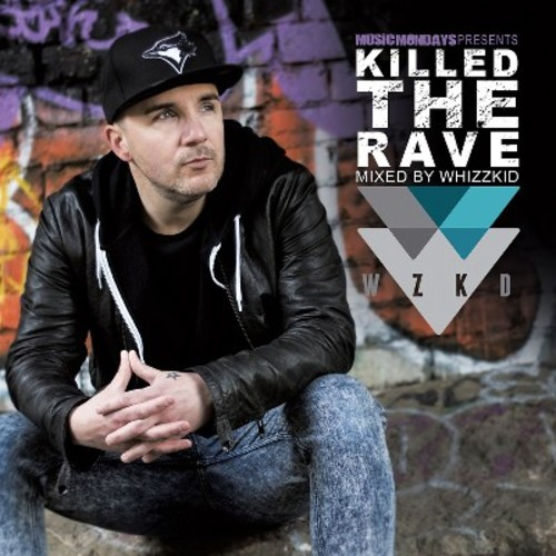 Killed the Rave [CD]