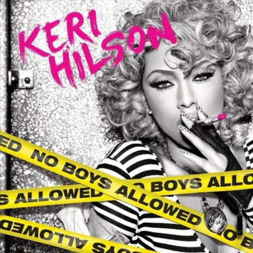 Keri Hilson - No Boys Allowed (Parental Advisory)