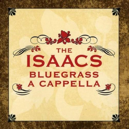 Isaacs Bluegrass A Cappella