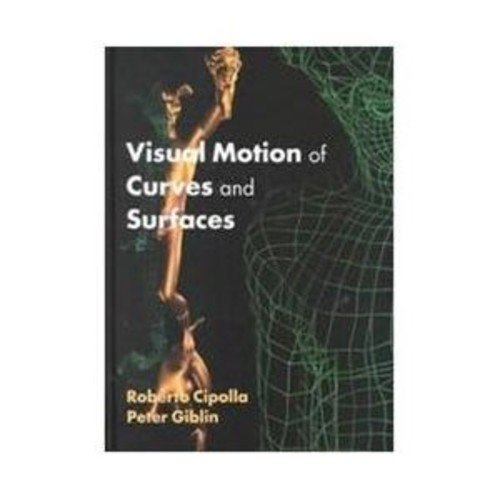 Visual Motion of Curves and Surfaces (Hardcover)