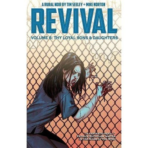 Revival 6: The Loyal Sons & Daughters