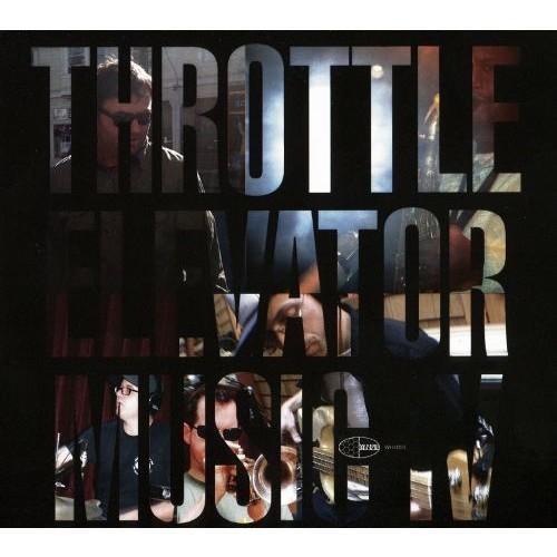 Throttle Elevator Music IV [CD]