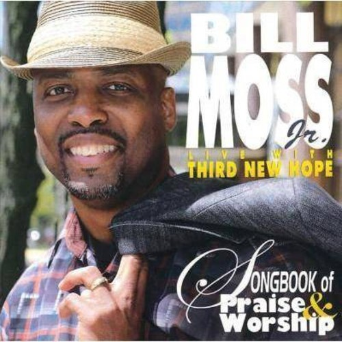 Bill Jr. Moss - Songbook Of Praise & Worship Live (CD)