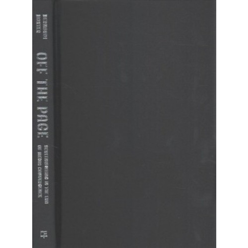 Off the Page : Screenwriting in the Era of Media Convergence (Hardcover) (Daniel Bernardi & Julian