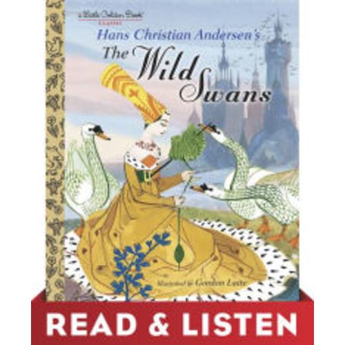 The Wild Swans: Read & Listen Edition